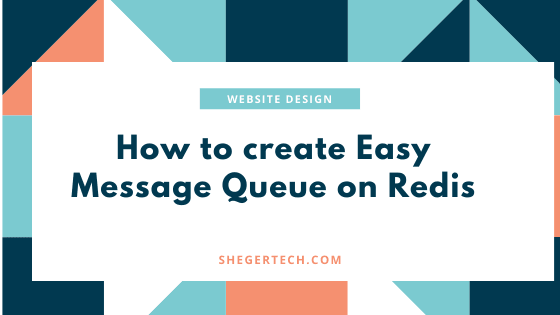 How to create Easy Message Queue on Redis