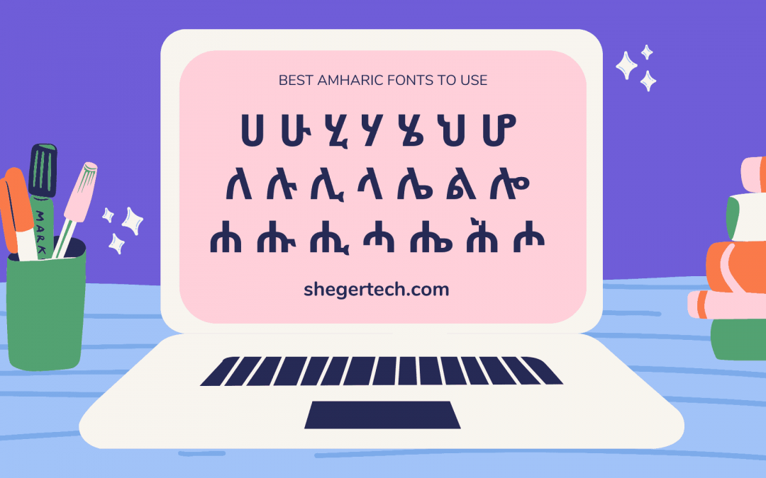 Best Amharic Fonts to Download